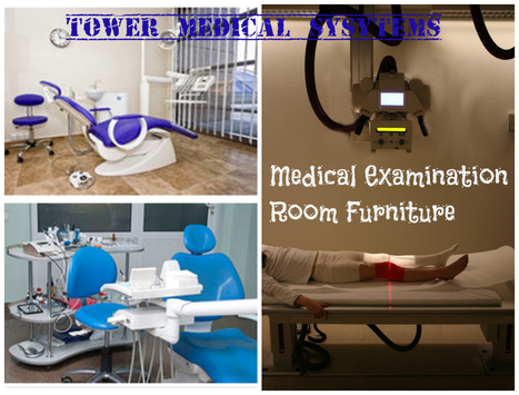 What are the different types of medical furniture used in medical field? | Tower Medical Systems | Scoop.it