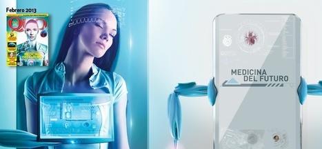 Medicina del futuro que cambiará tu vida - QUO mx | Medicina y Ciencia | Scoop.it