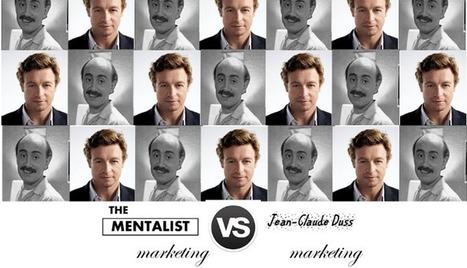 Niveau marketing, vous êtes plutôt Jean-Claude Duss ou Mentalist ? | DATA DRIVEN MARKETING | Scoop.it