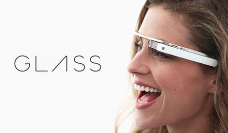 Google offers 'sneak peek' of Glass development kit, shows Glassware can actually be useful | Transformative Innovation | Scoop.it