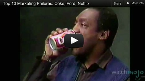 Video: The 10 Biggest Marketing Mistakes of All Time | A Cultural History of Advertising | Scoop.it