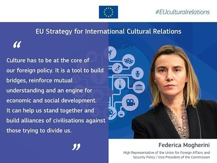 European Union - EEAS (European External Action Service) | A new strategy to put culture at the heart of EU international relations | Intercultural Language Learning | Scoop.it