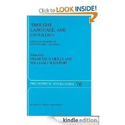 Amazon.com: Thought, Language and Ontology: Essays in Memory of Hector-Neri Castañeda (Philosophical Studies Series) eBook: Francesco Orilia, W.J. Rapaport: Kindle Store | Natural Language processing | Scoop.it