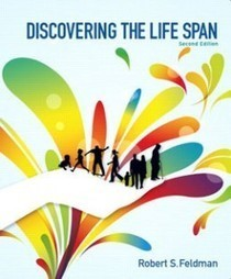Test Bank For » Test Bank for Discovering the Life Span, 2nd Edition: Feldman Download | Classes | Scoop.it