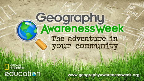 Geography Awareness Week | GIS | Scoop.it