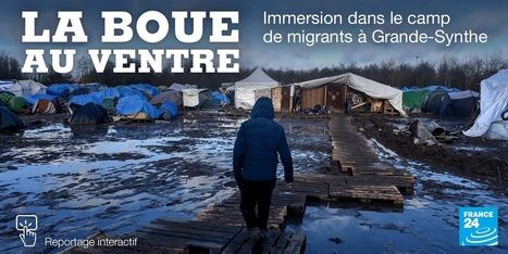 La boue au ventre, immersion dans le camp de migrants, de Grande-Synthe, dans le nord de la France | Narration transmedia et Education | Scoop.it