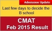 CMAT Feb 2015 scorers: Last few days to decide the B school; Admission process drawing to close | MBA Universe | Scoop.it