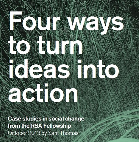 RSA - Four ways to turn ideas into action | Prepare for Graduation & Beyond | Scoop.it