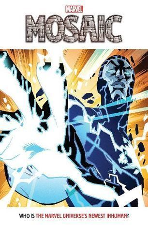 Mosaic Prelude #1 - Marvel Comics | Comic Book Trends | Scoop.it