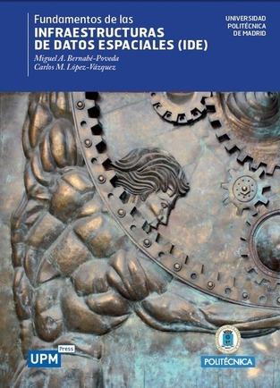 El libro «Fundamentos de las Infraestructuras de Datos Espaciales», libre para descarga