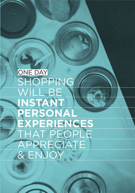 One Day...Shopping Will Be Personalized For The Individual - PSFK | Tomorrow at Work | Scoop.it