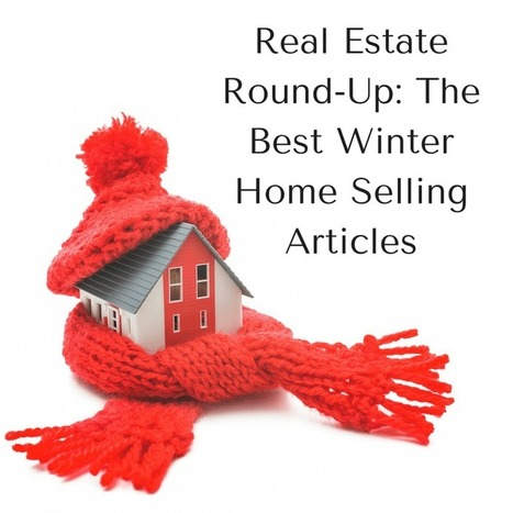 Real Estate Round-Up: The Best Winter Home Selling Articles | Nova Scotia Building Inspections | Scoop.it