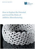 Additive Manufacturing - Three Dimensional Thinking - Mayer Brown | 3-D Printing Stories | Scoop.it
