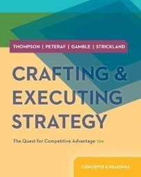 Test Bank For » Test Bank for Crafting and Executing Strategy, 19th Edition : Thompson Download | Management Test Bank | Scoop.it