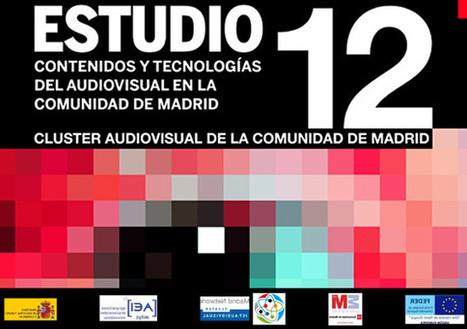 Estudio 2012: Contenidos y Tecnologías del Audiovisual en la Comunidad de Madrid | OCENDI | Big Media (Esp) | Scoop.it