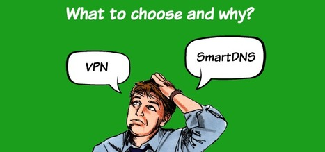 #VPN or #SmartDNS - Do you know the difference?   Invisible Browsing VPN   Scoop.it