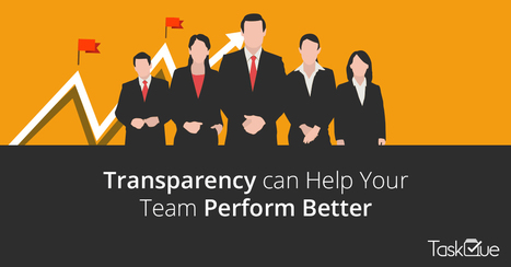 How Transparency can Help Your Team to Perform Better at Workplace? | Cultivate. The Power of Winning Relationships | Scoop.it