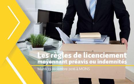 LES RÈGLES DE LICENCIEMENT MOYENNANT PRÉAVIS OU INDEMNITÉS le 13/12 à Mons | Agenda HAINAUT DEVELOPPEMENT | Scoop.it