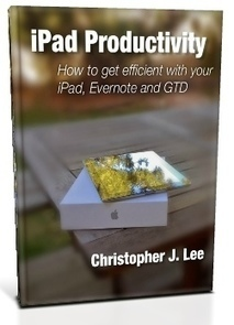 iPad expert shares mobile productivity tips   NicheGeek.com   iPad productivity   Scoop.it
