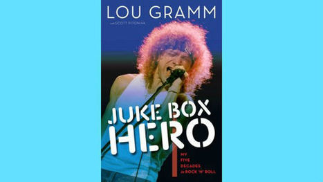 Lou Gramm Ignores Timeline to Keep His Autobiography Fresh - WFJA Classic Hits and Oldies 105.5 FM | Diaries | Scoop.it