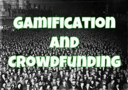 How to gamify your crowdfunding campaign like a Boss - Kick Start your journey | Crowdfunding | Scoop.it