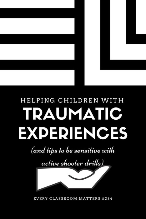 How to Help Your Students Work Through Traumatic Experiences | Durff | Scoop.it