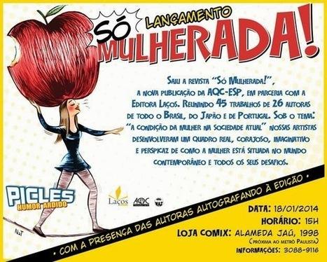 "um dia ainda viro cartunista: Lançamento Revista ""Só Mulherada ... | CartoonsNatForcat | Scoop.it"