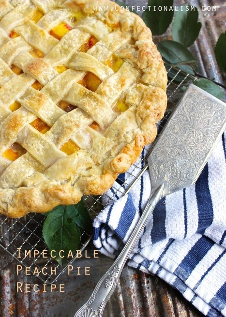 Impeccable Peach Pie Recipe | The Man With The Golden Tongs Hands Are In The Oven | Scoop.it