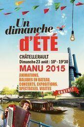L'été à la Manu - Ville de Chatellerault.fr   Chatellerault, secouez-moi, secouez-moi!   Scoop.it