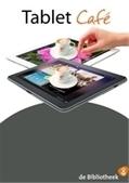 Starten met een Tabletcafé of iPadcafé in de bibliotheek - Artikel - Bibliotheekblad | trends in bibliotheken | Scoop.it