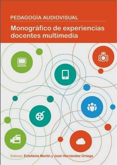 Monográfico sobre pedagogía audiovisual | Educacion, ecologia y TIC | Scoop.it