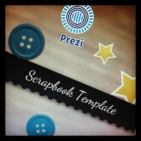 Scrapbook with Prezi! | Las tic en el aula (herramientas 2.0 ) | Scoop.it