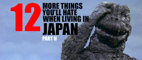 12 More things you'll hate when living in Japan (Part II) | JapanxHunter | JapanxHunter | Scoop.it