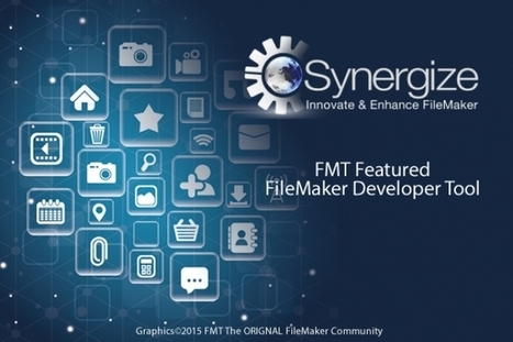 Synergize Developer Plugin for FileMaker - Harness the Power of the Web | FileMaker Today | FileMaker 13 | Scoop.it
