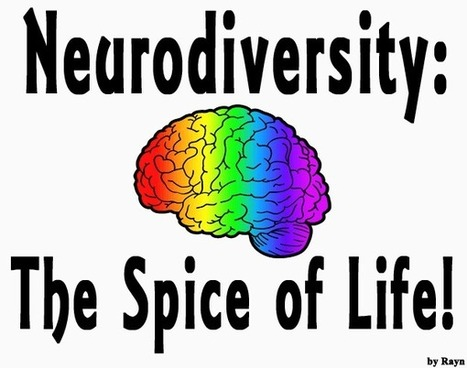 Neurodiversity: The Spice of Life! - AcidRayn.com   Gamification for Learning   Scoop.it