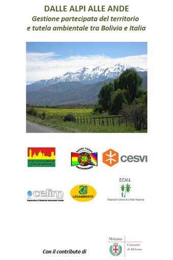 Dalle Alpi alle Ande. Al via il progetto ambientale tra Italia e Bolivia | Sostenibilità ambientale | Scoop.it