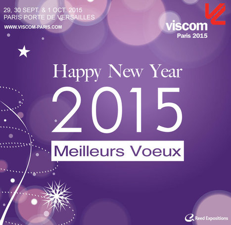 Toute l'équipe Viscom Paris vous souhaite une très belle année 2015 ! | Visual Communication News | Scoop.it