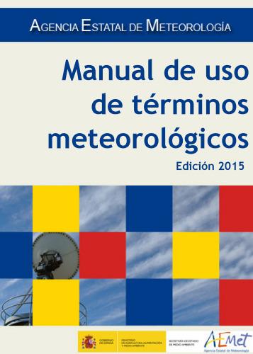 (ES) (PDF) - Manual de uso de términos meteorológicos | Agencia Estatal de Meteorologia | Glossarissimo! | Scoop.it