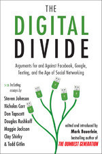 The digital divide: arguments for and against Facebook, Google Texting | Innovation and the knowledge economy | Scoop.it