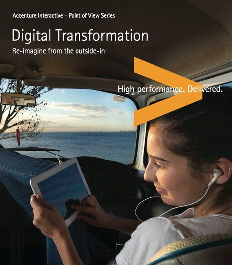 Digital Transformation: Re-Imagine from the Outside-in   Positive futures   Scoop.it