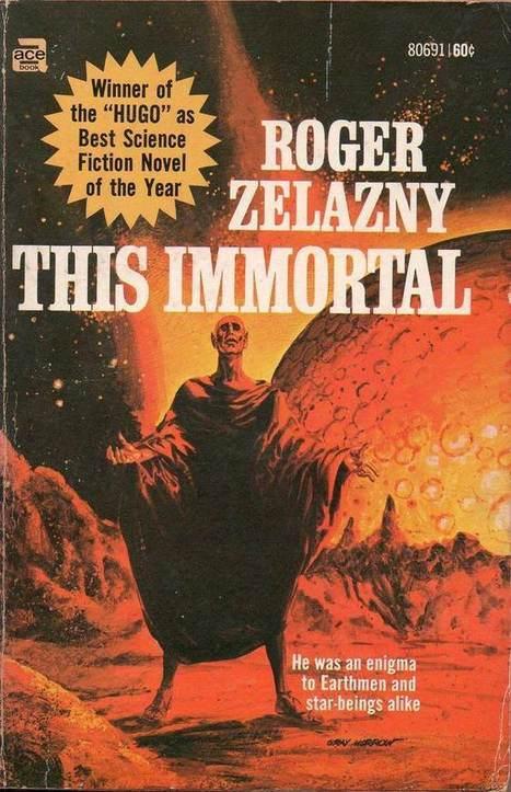 This Immortal - Roger Zelazny   Ficção científica literária   Scoop.it