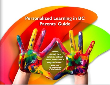 Personalized Learning in BC - Parents' Guide | Personalized Learning Leadership | Scoop.it
