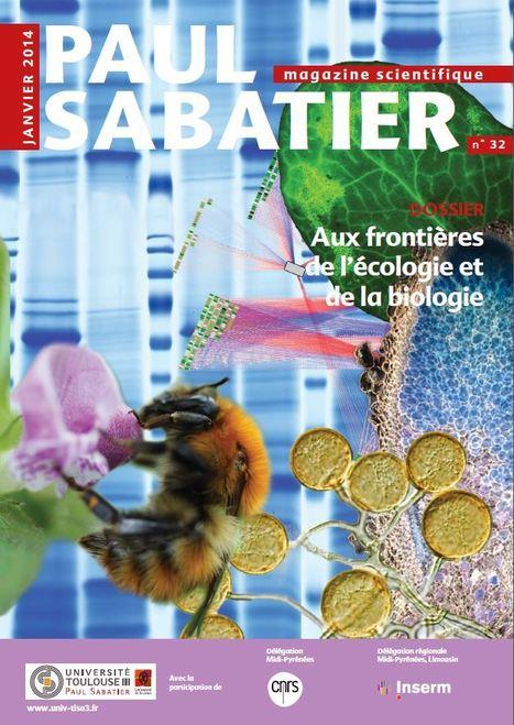 Dossier Aux frontières de l'écologie et de la biologie : UPS - Le magazine scientifique   AGRONOMIE VEGETAL   Scoop.it