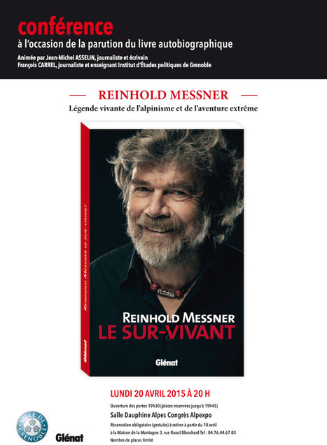Conférence Reinhold Messner lundi 20 avril 20h00 Alpexpo | activités à grenoble | Scoop.it