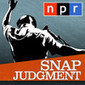 NPR: Snap Judgment Podcast | Daily Listening - Audio Podcasts ! | Scoop.it
