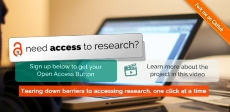 An 'Open Access Button' to raise awareness and improve access | Publishing | Scoop.it