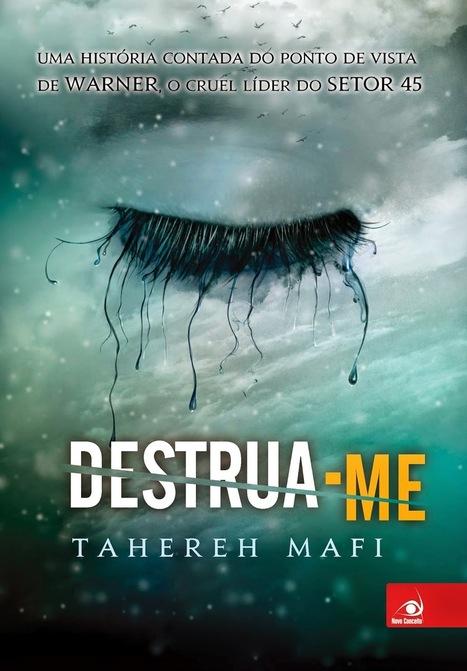 Destrua-me, Tahereh Mafi | :: O Devorador De Livros :: | Ficção científica literária | Scoop.it