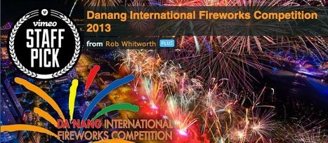 Interview with Rob Whitworth and amazing timelapse of the DaNang International Fireworks Competition | Fireworks  cheap&stable quality | Scoop.it