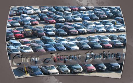 Choose the best parking solutions – Enjoy Royal Airport Parking Facilities | Rentcar | Scoop.it