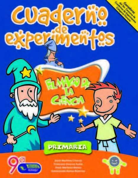 Cuaderno de Experimentos Divertidos para Primaria El Mago de la Ciencia | Ticenelaula | Scoop.it